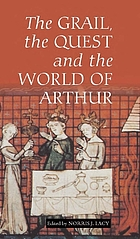 The Grail, the quest and the world of Arthur