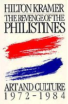 The revenge of the Philistines : art and culture, 1972-1984