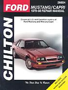 Chilton's Ford Mustang/Capri, 1979-88 repair manual