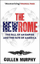 The new Rome? : the fall of an empire and the fate of America