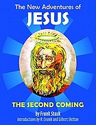 The new adventures of Jesus : the second coming