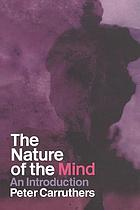 The nature of the mind : an introduction