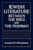 Jewish literature between the Bible and the Mishnah : a historical and literary introduction