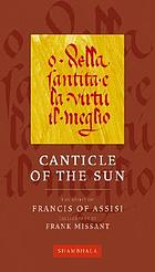 Song of the sun : from the Canticle of the sun