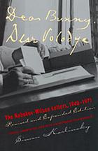 Dear Bunny, Dear Volodya : the Nabokov-Wilson letters, 1940-1971