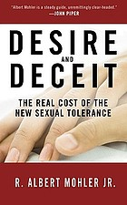 Desire and deceit : the real cost of the new sexual tolerance