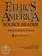 Ethics in America : source reader