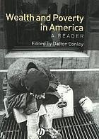 Wealth and poverty in America : a reader