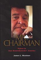 Mr. Chairman : power in Dan Rostenkowski's America