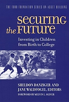 Securing the future : investing in children from birth to college