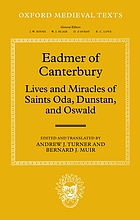 Eadmer of Canterbury : lives and miracles of Saints Oda, Dunstan, and Oswald