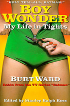 Boy wonder : my life in tights
