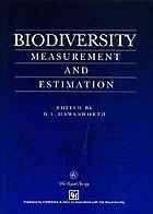 Biodiversity : measurement and estimation