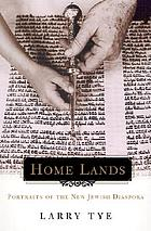 Home lands : portraits of the new Jewish diaspora