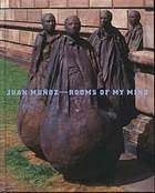 Juan Muñoz : rooms of my mind