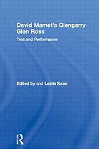 David Mamet's Glengarry Glen Ross : text and performance