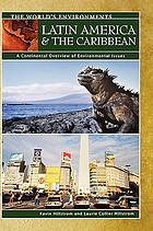Latin America and the Caribbean : a continental overview of environmental issues