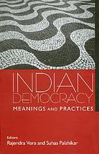 Indian democracy : meanings and practices