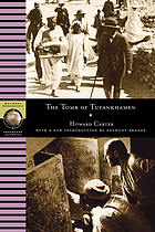 The tomb of Tutankhamen : with 17 color plates and 65 monochrome illus. and 2 appendices