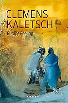Clemens Kaletsch, Europe feeling