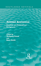 Austrian economics : historical and philosophical background