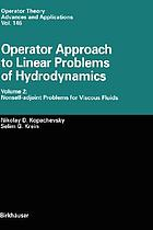 Operator approach to linear problems of hydrodynamics
