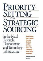 Priority-setting and strategic sourcing in the naval research, development, and technology infrastructure