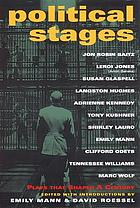 Political stages : an anthology of plays