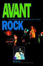 Avant rock : experimental music from the Beatles to Björk