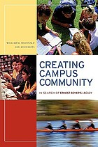 Creating campus community : in search of Ernest Boyer's legacy