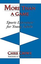 More than a game : sports literature for young adults
