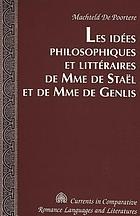 Les idées philosophiques et littéraires de Mme de Staël et de Mme de Genlis