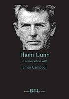 Thom Gunn in conversation with James Campbell