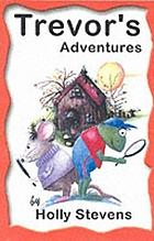 Trevor's adventures
