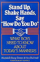 Stand up, shake hands, say: How do you do! What boys need to know about today's manners