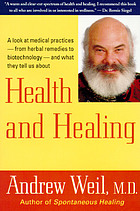 Health and healing : understanding conventional and alternative medicine