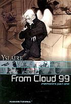 From cloud 99 : memories
