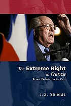 The extreme right in France : from Pétain to Le Pen