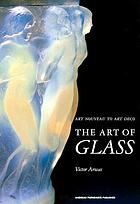 The art of glass : art nouveau to art deco