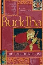 Buddha : the enlightened one