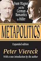 Metapolitics, from the romantics to Hitler