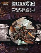 Whispers of the vampire's blade : a 4th-level adventure
