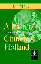 A history of the so-called Jansenist Church of Holland; with a sketch of its earlier annals, and some account of the Brothers of the Common Life