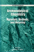 Archaeological chemistry : materials, methods, and meaning