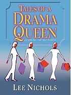 Tales of a drama queen : a coming-of-age novel