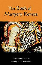 The book of Margery Kempe : annotated edition