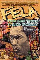 Fela : from West Africa to West Broadway