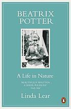 Beatrix Potter : the extraordinary life of a Victorian genius
