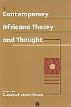 Contemporary Africana theory, thought, and action : a guide to Africana studies