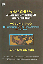 Anarchism : a documentary history of libertarian ideas